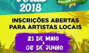 MACAPÁ VERÃO 2018: ABERTAS INSCRIÇÕES PARA ARTISTAS LOCAIS